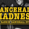Dancehall Madness – The Upgrade Edition