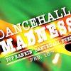 Dancehall Madness 2019